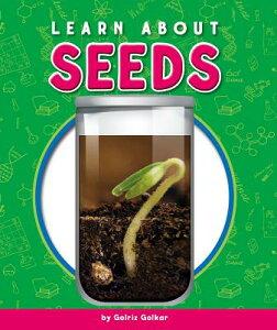 Learn about Seeds LEARN ABT SEEDS (Glass Jar Science) [ Golriz Golkar ]