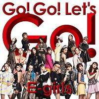Go! Go! Let's Go!