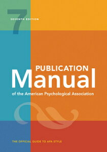 Publication Manual of the American Psychological Association: 7th Edition, 2020 Copyright PUBN MANUAL OF THE AMER PSYCHO [ American Psychological Association ]