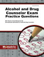 Alcohol and Drug Counselor Exam Practice Questions: ADC Practice Tests & Review for the Internationa [ Mometrix Test Preparation ]