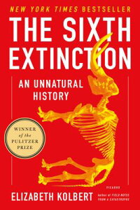 SIXTH EXTINCTION,THE(P) [ ELIZABETH KOLBERT ]