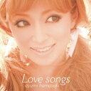 Love songs [ 浜崎あゆみ ]