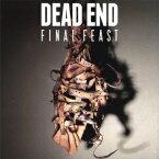 Final Feast(CD+DVD) [ DEAD END ]