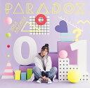 PARADOX (初回限定盤 CD+DVD) [ 雨宮天 ]