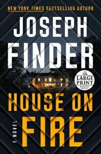House on Fire HOUSE ON FIRE -LP (A Nick Heller Novel) [ Joseph Finder ]