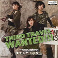THE IDOLM@STER STATION!!! THIRD TRAVEL WANTED!!!