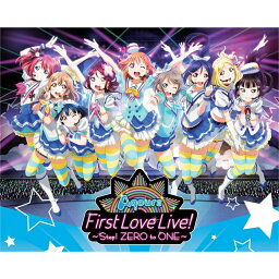ラブライブ!サンシャイン!! Aqours First LoveLive! 〜Step! ZERO to ONE〜 Blu-ray Memorial BOX