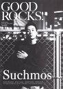 GOOD ROCKS!(Vol.82) GOOD MUSIC CULTURE MAGAZI Suchmos SUPER BEAVER [ ロックスエンタテインメント ]