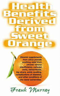 Health Benefits Derived from Sweet Orange: Diosmin Supplements from Citrus画像