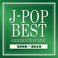 J-POP BEST GENERATION MIX!