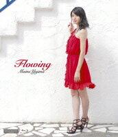 Flowing【Blu-ray】