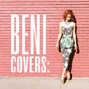 【送料無料】COVERS [ BENI ]