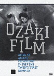 OZAKI FILM ALIVE AT ARIAKE COLOSSEUM IN 1987 THE TWENTY-FIRST SUMMER画像