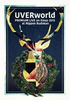 UVERworld Premium Live on X'mas Nippon Budokan 2015(初回生産限定盤)【Blu-ray】