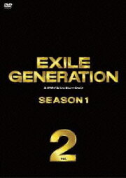 EXILE GENERATION SEASON1 Vol.2