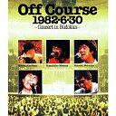 1982・6・30武道館コンサート【Blu-ray】 [ オフコース ]