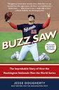 楽天ブックスで買える「Buzz Saw: The Improbable Story of How the Washington Nationals Won the World Series BUZZ SAW [ Jesse Dougherty ]」の画像です。価格は2,692円になります。