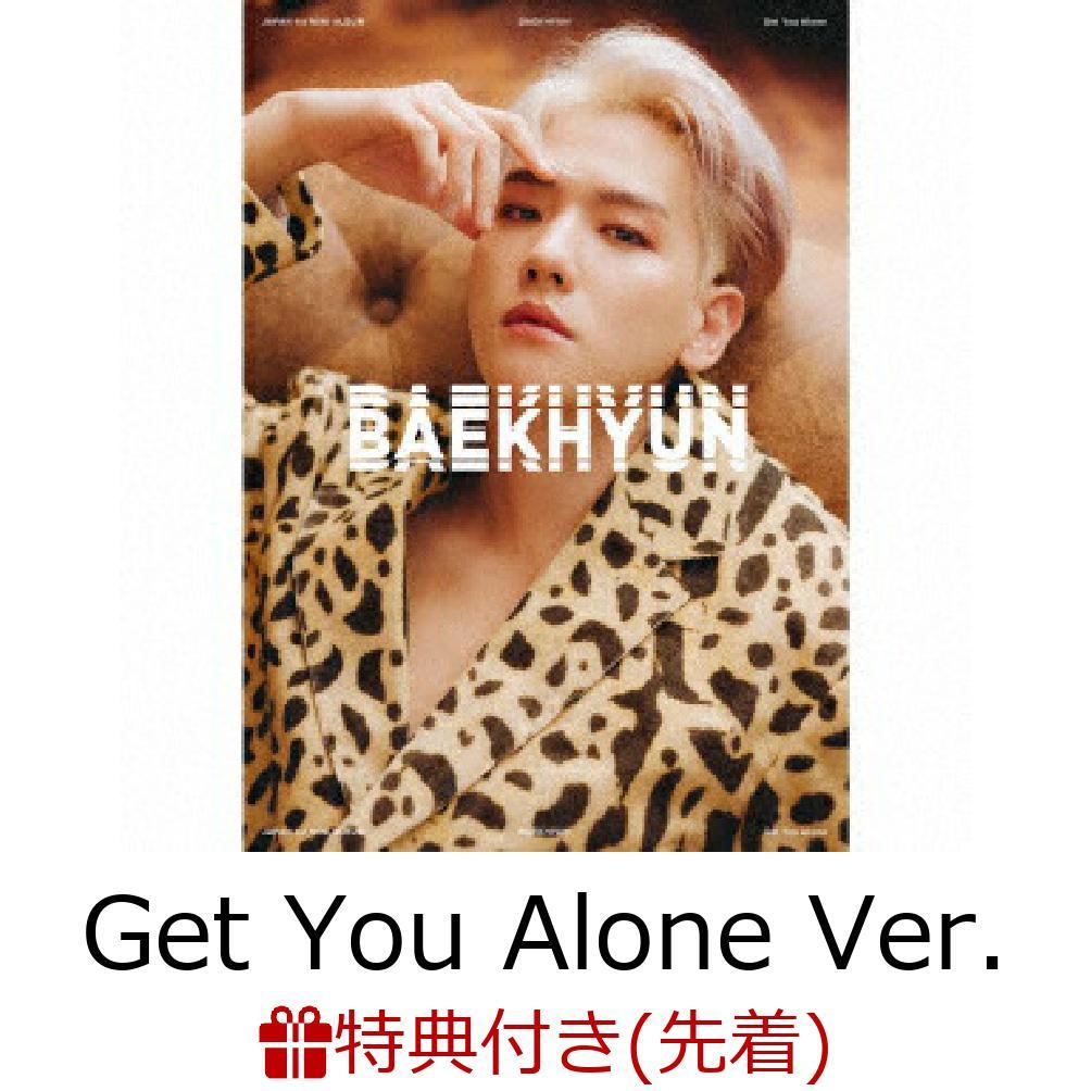 ロック・ポップス, その他 BAEKHYUN Get You Alone Ver. ( CDDVD)() BAEKHYUN
