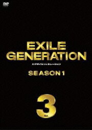 EXILE GENERATION SEASON1 Vol.3