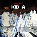 Kid A [ レディオヘッド ]