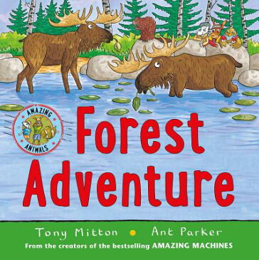 Forest Adventure: Fantastic Forest FOREST ADV (Amazing Animals) [ Tony Mitton ]