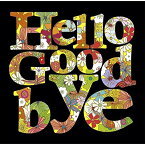 Hello Goodbye [ (V.A.) ]