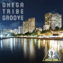 OMEGA TRIBE GROOVE [ 杉山清貴&オメガトライブ ]