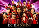 SUNSHINE (CD+2Blu-ray+スマプラ) [ EXILE ]