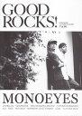 GOOD ROCKS!(Vol.86) GOOD MUSIC CULTURE MAGAZI MONOEYES UVERworld GRAPEVINE [ ロックスエンタテインメント ]
