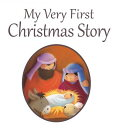 My Very First Christmas MY VERY 1ST XMAS (Candle Bible for Toddlers) [ Juliet David ]