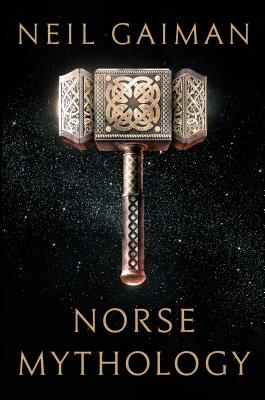 Norse Mythology NORSE MYTHOLOGY [ Neil Gaiman ]