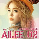 【送料無料】【輸入盤】2nd Mini Album - A' S Doll House Ailee 02 [ Ailee ]