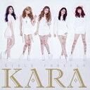 ガールズ フォーエバー(初回盤A CD+DVD) [ KARA ]