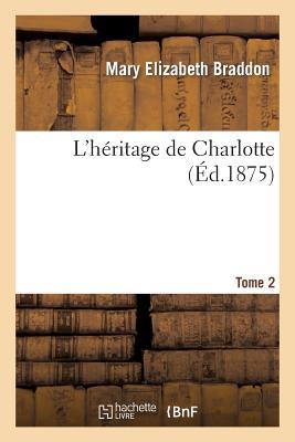 L'Heritage de Charlotte. Tome 2画像