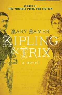 Kipling & Trix KIPLING & TRIX [ Mary Hamer ]