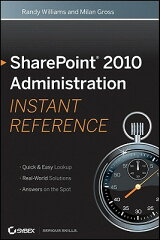 【送料無料】SharePoint 2010 Administration Instant Reference