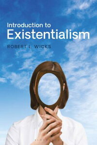 Introduction to Existentialism: From Kierkegaard to the Seventh Seal INTRO TO EXISTENTIALISM [ Robert L. Wicks ]