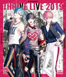 B-PROJECT THRIVE LIVE 2019(初回限定盤)