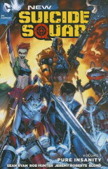 【楽天ブックスならいつでも送料無料】New Suicide Squad, Volume 1: Pure Insanity [ Sean Ryan ]