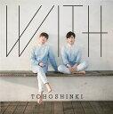 WITH (Type-C) [ 東方神起 ]