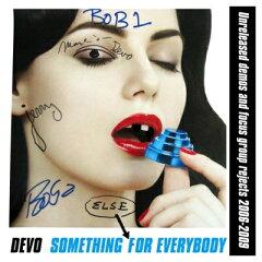 【楽天ブックスならいつでも送料無料】【輸入盤】Something Else For Everybody [ DEVO ]