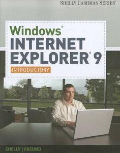 【送料無料】Windows Internet Explorer 9: Introductory