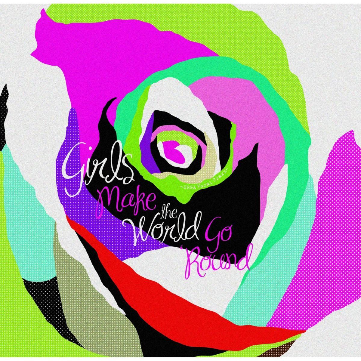 Girls Make The World Go 'Round-SEGA Vocal Traxx-画像