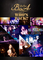 BoA LIVE TOUR 2014 〜WHO'S BACK?〜[2DVD]