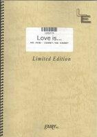 LBS319 Love is.../河村隆一