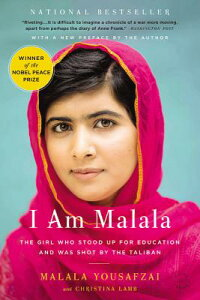 I Am Malala: The Girl Who Stood Up for Education and Was Shot by the Taliban I AM MALALA [ Malala Yousafzai ]