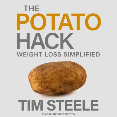 The Potato Hack: Weight Loss Simplified画像
