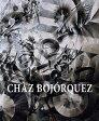 CHAZ BOJORQUEZ(H) [ . ]