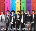 AAA 10th ANNIVERSARY BEST (初回限定盤 3CD+DVD+グッズ) [ AAA ]