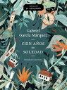 Cien Anos de Soledad (50 Aniversario): Illustrated Fiftieth Anniversary Edition of One Hundred Years SPA-CIEN ANOS DE SOLEDAD ..